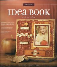 Close To My Heart Idea Book ~ Autumn/Winter 2005