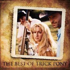 TRICK PONY-BEST OF TRICK PONY  CD NEW