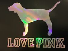 Love Pink Victoria's Secret Dog Rainbow Holographic Decal Sticker Laptop 16-04