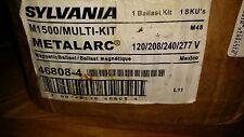 SYLVANIA METALARC BALLAST KIT M1500/MULTI-KIT 46808 120/208/240/277V