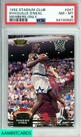 1992 STADIUM CLUB Shaquille O'Neal #247 MEMBERS ONLY ROOKIE RC PSA 8 NM-MT