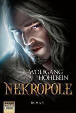 Die Chronik der Unsterblichen - Nekropole von Wolfgang Hohlbein (2018, Taschenbuch)