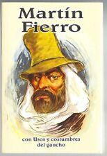 Martín Fierro by José Hernández- en español, in Spanish, 2005 reprint, paperback