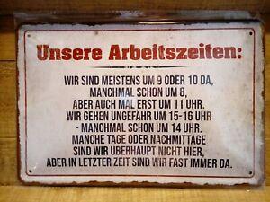 """Schild """"UnsereArbeitszeiten...."""" Dekoration aus Metall 30 x 20 cm"""