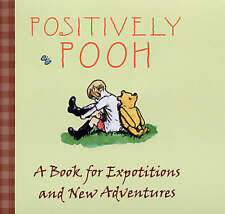 Positively Pooh: A Book for Expotitions and Adventures (Positively Pooh Gift Boo