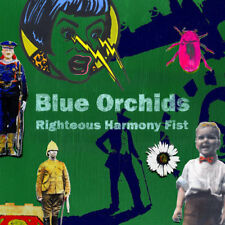 Blue Orchids : Righteous Harmony Fist CD (2018) ***NEW***