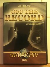 """DVD """"Off the Record"""" SkywatchTV Gilbert,Carl Gallups,Tom Horn,Shadow Government"""