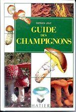 GUIDE DES CHAMPIGNONS - Patrick Joly 1995 - Mycologie b