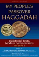 My People's Passover Haggadah - Vol 1: Traditional Texts, Modern Commentaries