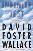 Infinite Jest: A Novel: By Wallace, David Foster