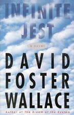 Infinite Jest: A Novel: By Wallace, David Foster