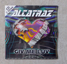 "CD AUDIO INT /  ALCATRAZ ""GIV ME LUV"" CD MAXI-SINGLE PROMO 1996 MORE VINYL 3T"