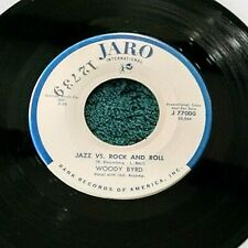 Woody Byrd - Jazz Vs. Rock and Roll 45 Jaro promo novelty rocker Strong Vg+