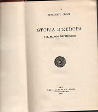 MU4 Storia d'Europa nel secolo Decimonono Benedetto Croce Laterza 1961