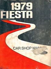 1979 FORD FIESTA CAR SHOP MANUAL BY FORD MOTOR COMPANY