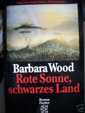 Rote Sonne, Schwarzes Land - Afrika von Barbara Wood