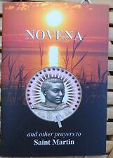 Saint Martin de Porres Novena and Other Prayers 16 pages