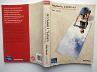Becoming a TEACHER  Colin Marsh  Knowledge  Skills & Issues  4th Edition 2008