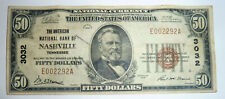 National Banknote Currency Series 1929 NASHVILLE Tennessee #3032 $50 American NB