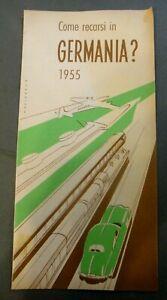 """DEPLIANT PUBBLICITARIO """" COME RECARSI IN GERMANIA ? """" 1955"""