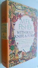 With Bold Knife & Fork 1ST Edition 1969 Putnam HC/DJ  M F K Fisher Cookbook