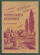 VINEYARD MYSTERY – R.E. MASTERS  1959 2ND EDITION PB   FAR AND WIDE STORIES 10
