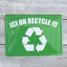 French Metal Sign 'ICI ON RECYCLE!' - 'Here, We Recycle' White on Green