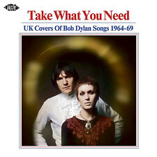Take What You Need UK Covers of Bob Dylan Songs 1964-69 Audio CD