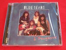 BLUE TEARS - MAD BAD & DANGEROUS - NEW CD - SUNCITY RECORDS