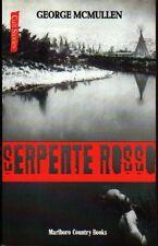 Serpente rosso - George MCMullen - Libro nuovo in offerta !