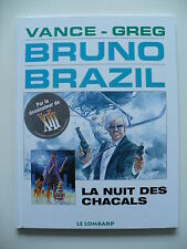 RE (comme neuf) - Bruno Brazil 5 - La nuit des chacals - Vance - Greg - Lombard