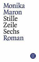 Stille Zeile Sechs: Roman von Maron, Monika | Buch | Zustand gut