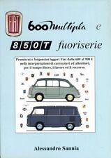 Fiat 600 Multipla / 850 T Vignale Viotti Moretti Zagato - coachbuilding book
