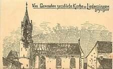 VON GRANATEN ZERSTORTE KIRCHE IN LIEDERSINGEN GERMAN POSTCARD 1910s FELDPOSTCARD