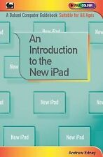 Edney, Andrew, An Introduction to the New iPad, Very Good Book