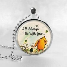 WINNIE THE POOH QUOTE Pendant Necklace, I'll Always Be With You