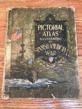 Antique 1899 Pictorial Atlas Illustrating The Spanish American War Book Maps Big
