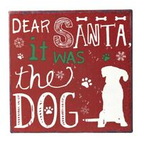Heaven Sends Christmas Dear Santa It Was the Dog Metal Sign Magnet NEW