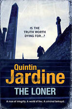 The Loner by Quintin Jardine (Paperback) New Book