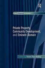 NEW - Private Property, Community Development, and Eminent Domain