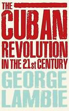 The Cuban Revolution in the 21st Century, Lambie, George, Good, Paperback
