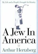 A Jew in America: My Life and a People's Struggle for Identity by Hertzberg: New