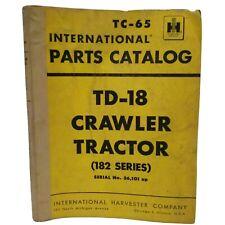 Vintage 1956 International Harvester Td 18 Crawler Tractors Tc 65 Parts Catalog