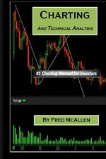 Charting and Technical Analysis by Fred Mcallen, (Paperback), CreateSpace Indepe