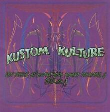 Kustom Kulture : Von Dutch, Ed Big Daddy Roth, Robert Williams and Others by...