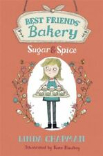 Sugar and Spice (Best Friends' Bakery 1),Linda Chapman, Kate Hindley
