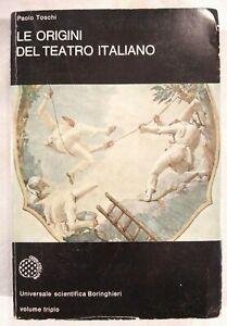 LE ORIGINI DEL TEATRO ITALIANO di Paolo Toschi 1976 Universale Boringhieri libro