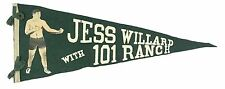 """RARE 1916-18 Jess Willard with 101 Ranch Full Size 29"""" Boxing Pennant, EX"""