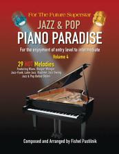 JAZZ & POP PIANO PARADISE SONG BOOK VOLUME 4 FISHEL PUSTILNIK 29 SONGS 50%OFF!