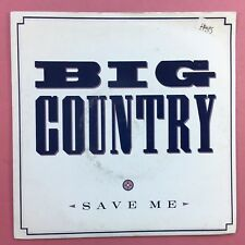 Big Country - Save Me / Pass me By - Mercury BIGC-8 Ex Condition Vinyl Single